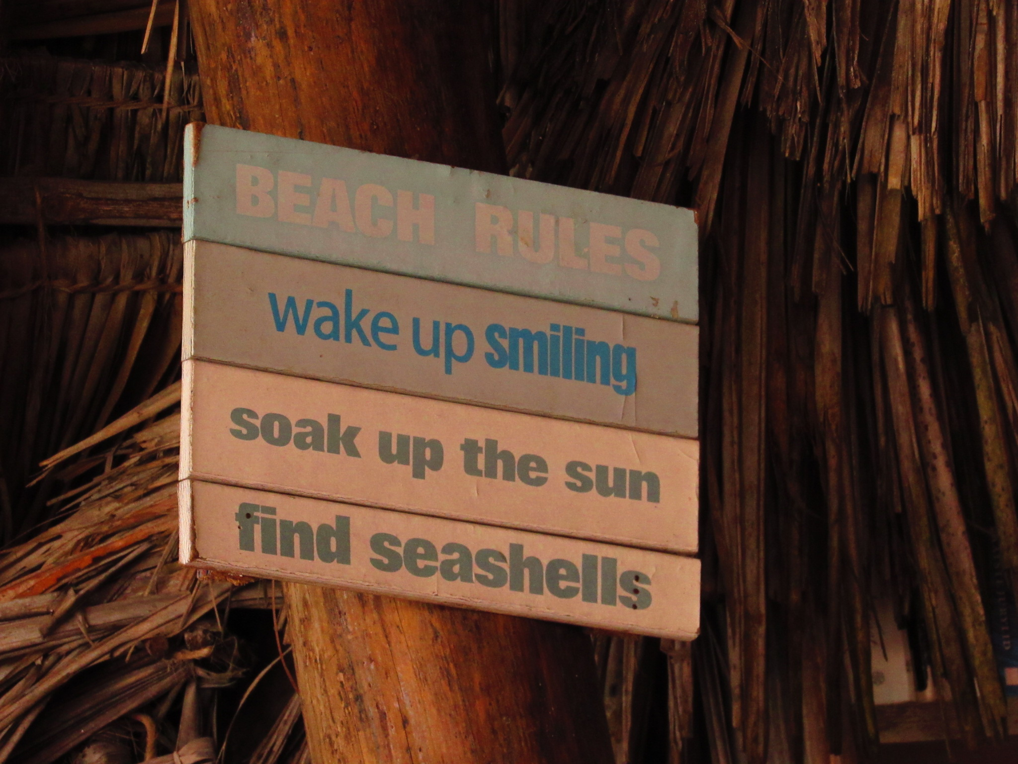 Beach rules: Wake up smiling; soak up the sun; find seashells